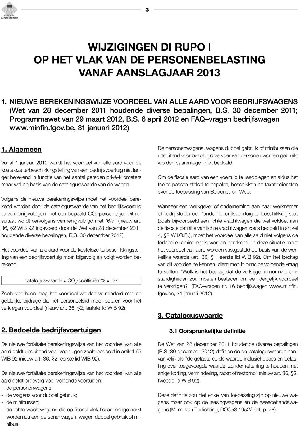 minfin.fgov.be, 31 januari 2012) 1.