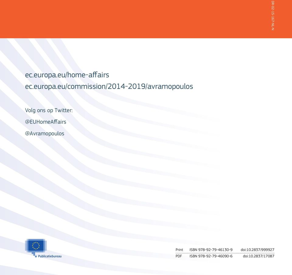 eu/commission/2014-2019/avramopoulos Volg ons op Twitter: