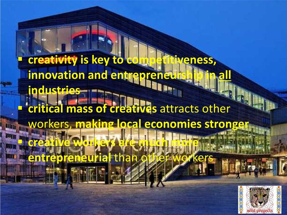 entrepreneurship in all industries critical mass of creatives