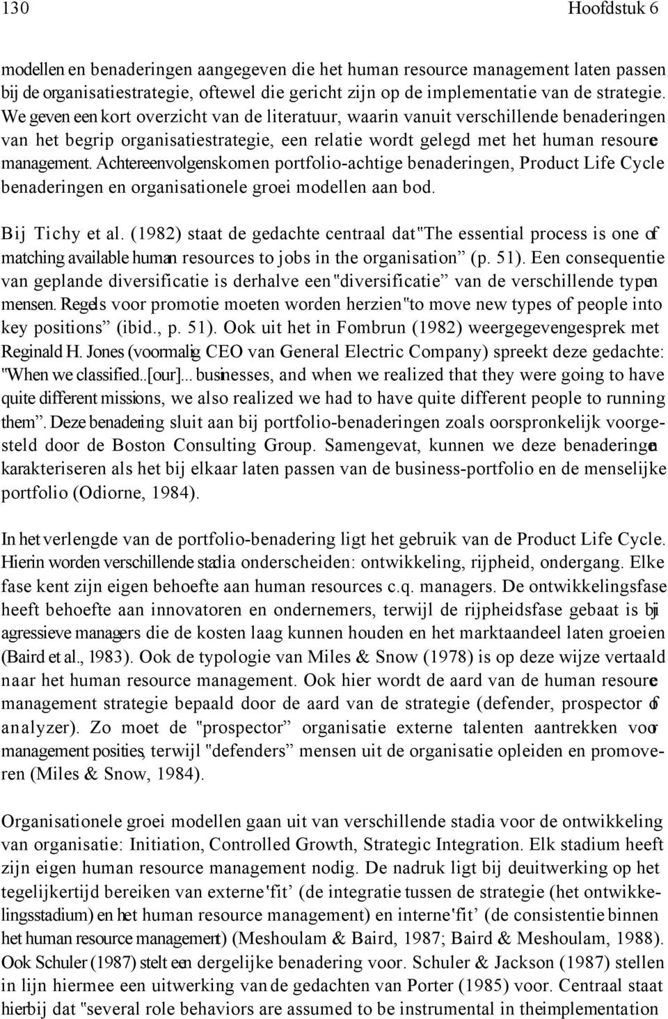 schuler jackson 1987 The employees (schuler & jackson, 1987) hrm practices could also be defined as the design and  european journal of business and management wwwiisteorg .