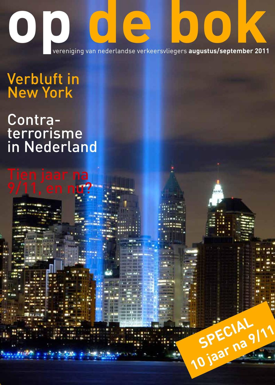 Verbluft in New York Contraterrorisme in