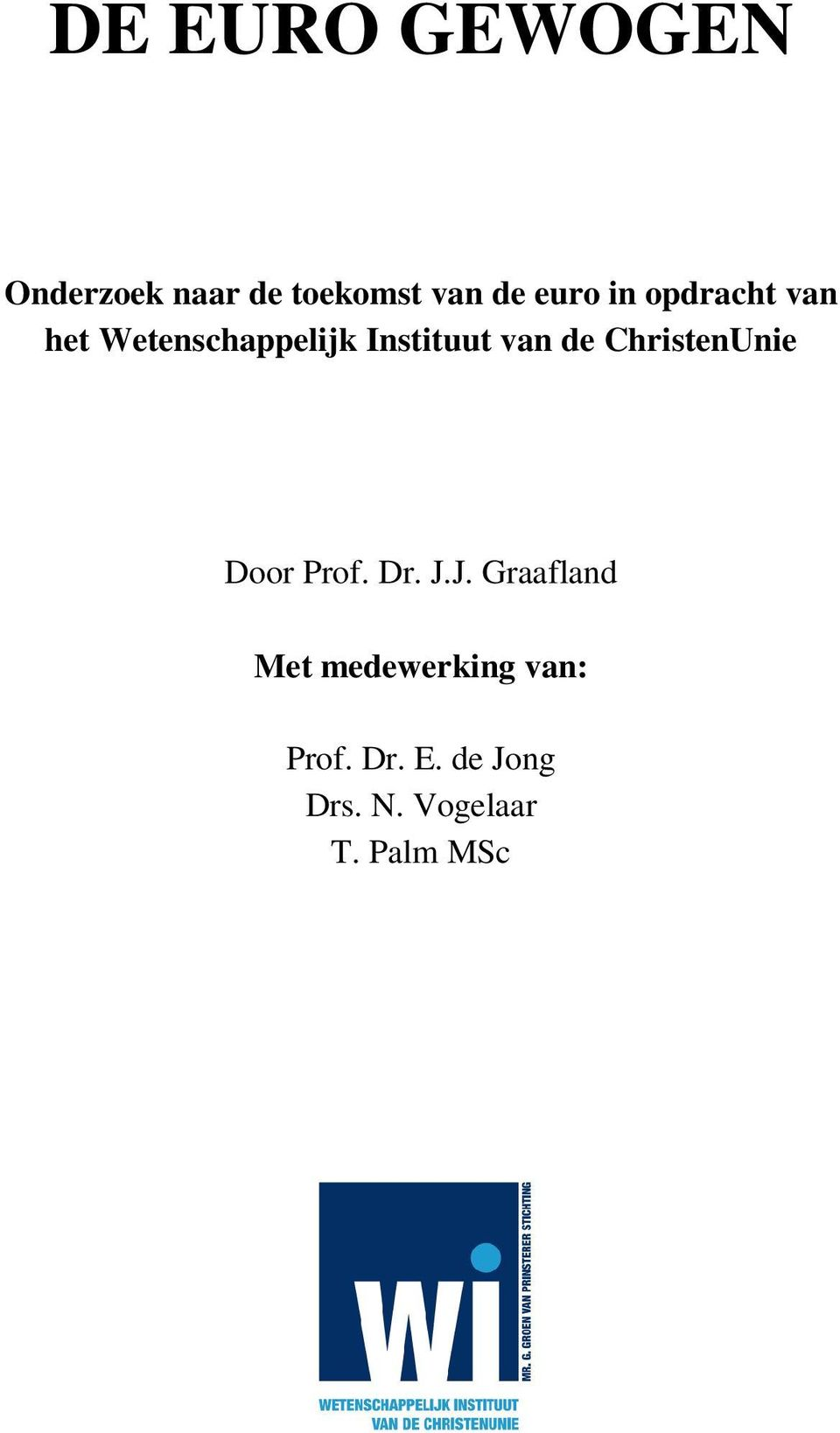 ChristenUnie Door Prof. Dr. J.
