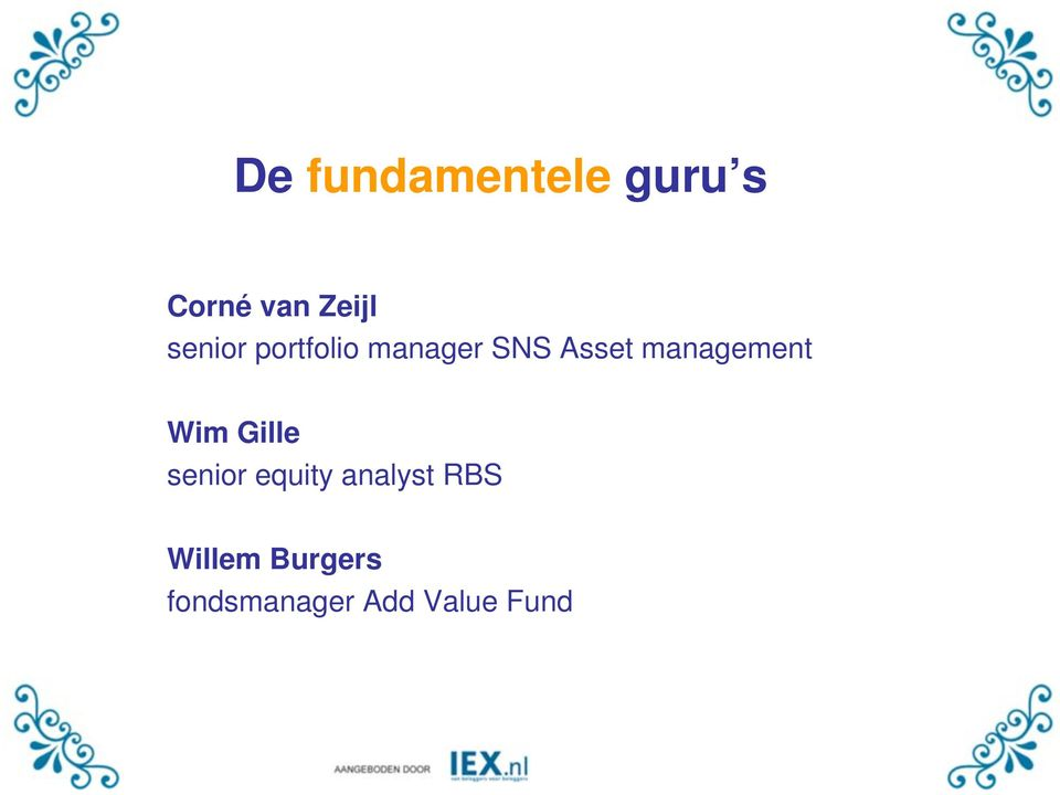 management Wim Gille senior equity