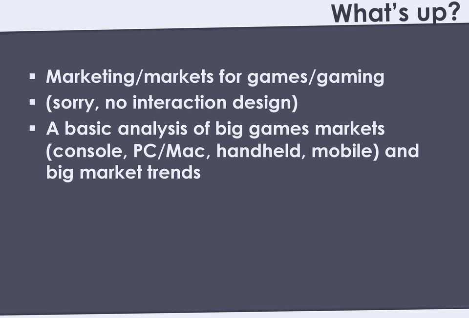 analysis of big games markets (console,