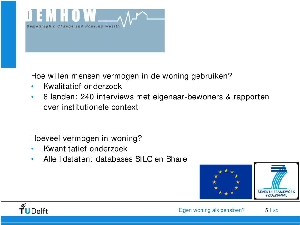 eigenaar-bewoners & rapporten over institutionele context
