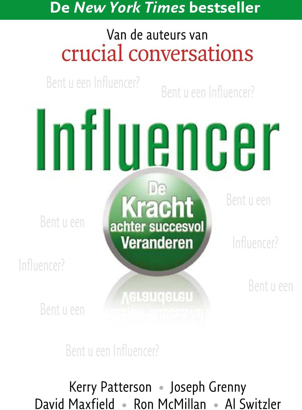 Bent u een Influencer? Bent u een Influencer?