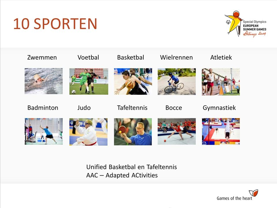 Tafeltennis Bocce Gymnastiek Unified