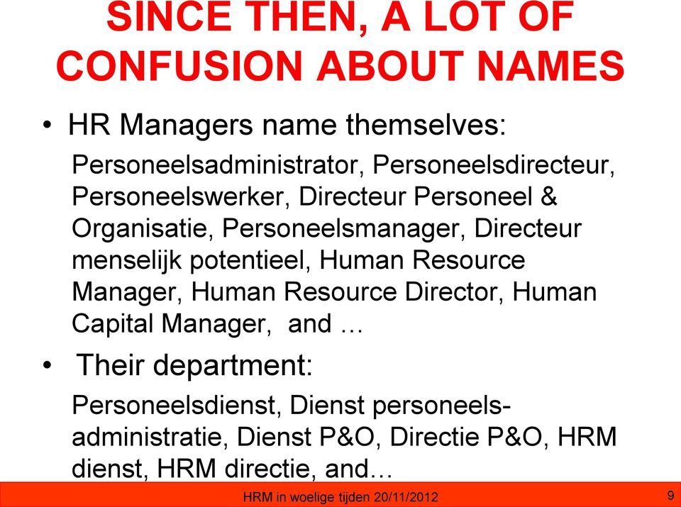 potentieel, Human Resource Manager, Human Resource Director, Human Capital Manager, and Their department: