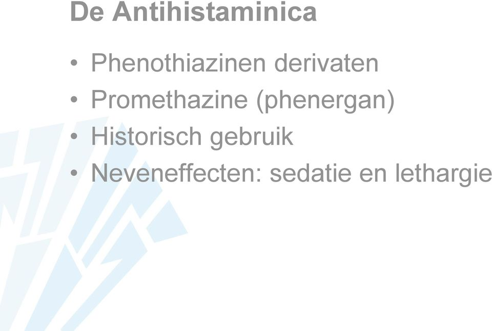 Promethazine (phenergan)