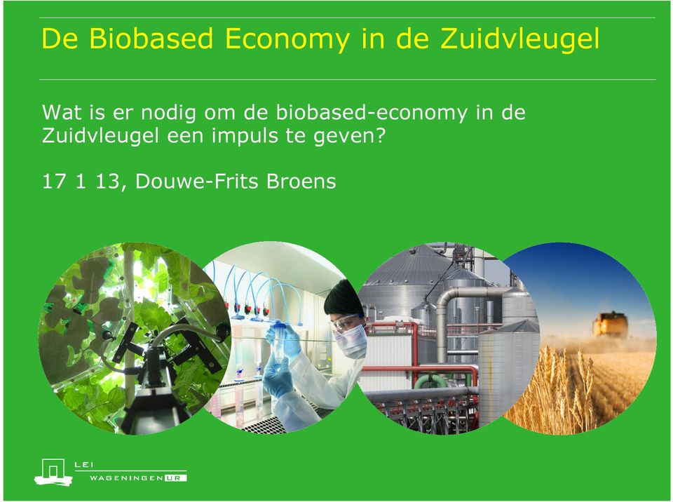 biobased-economy in de Zuidvleugel