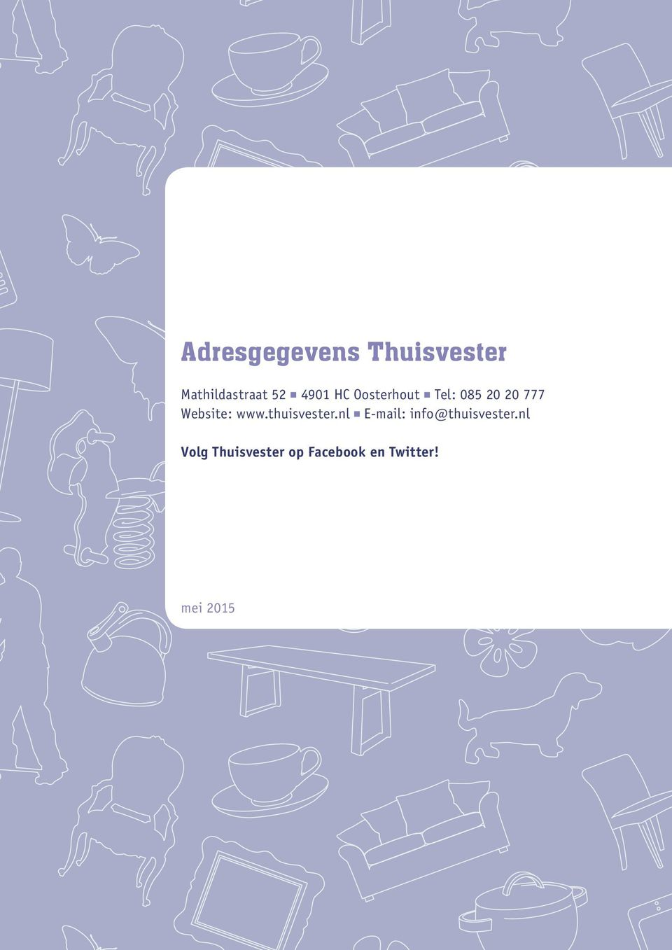 Website: www.thuisvester.