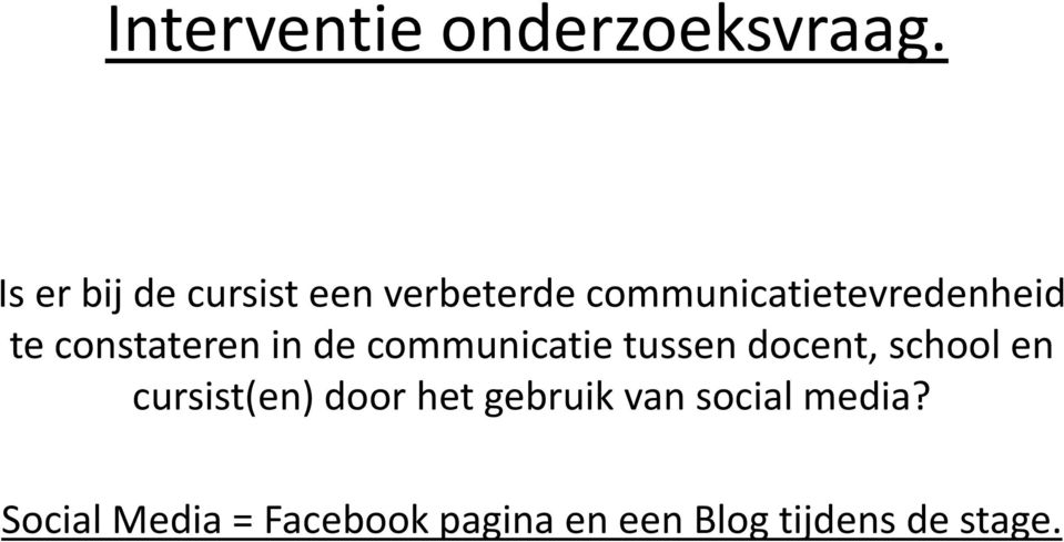 constateren in de communicatie tussen docent, school en