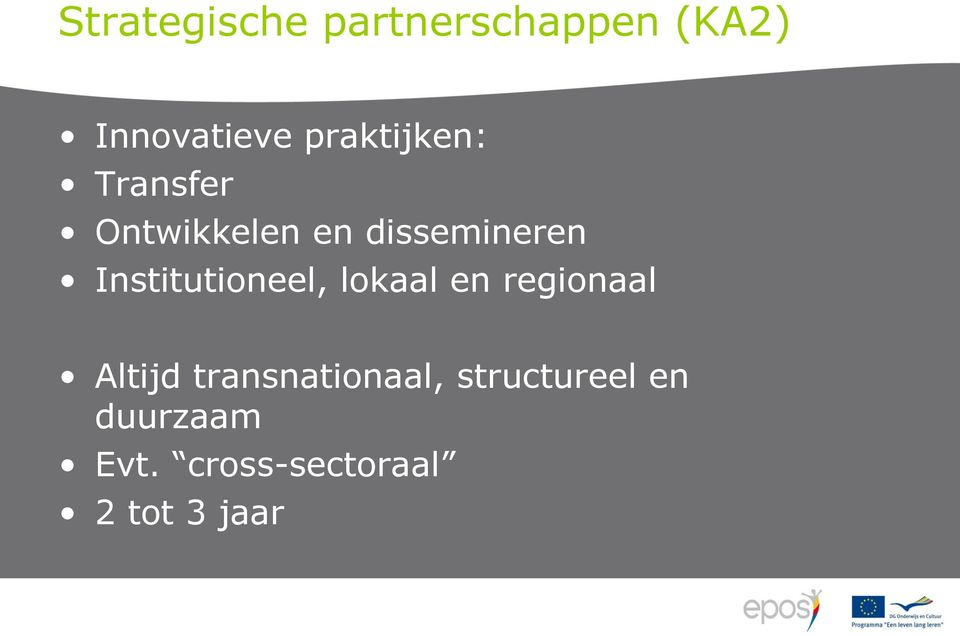 Institutioneel, lokaal en regionaal Altijd