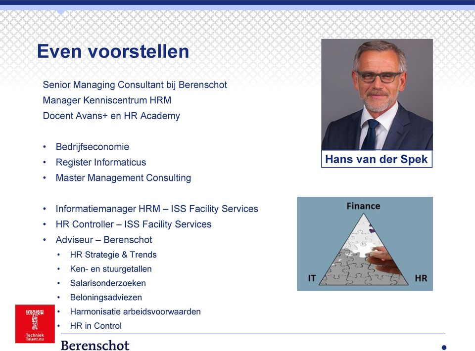 Informatiemanager HRM ISS Facility Services HR Controller ISS Facility Services Adviseur Berenschot HR