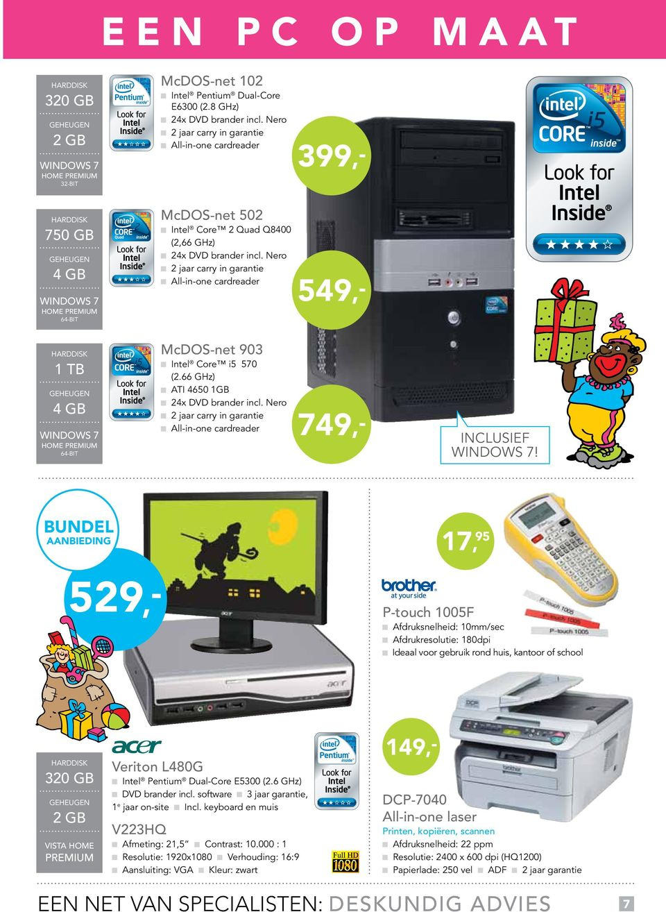 3 Unifying Pavilion DV3 Intel Pentium Mobile Processor T4300 (2,1 GHz) NVIDIA GeForce Go 105M, 512MB 1 jaar pick up and return HDMI 5 -in-one cardreader Expresscard slot Intel Core 2 Quad Q8400 (2,66