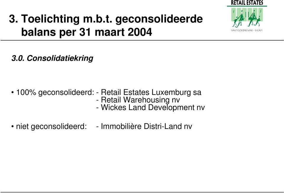Luxemburg sa - Retail Warehousing nv - Wickes Land