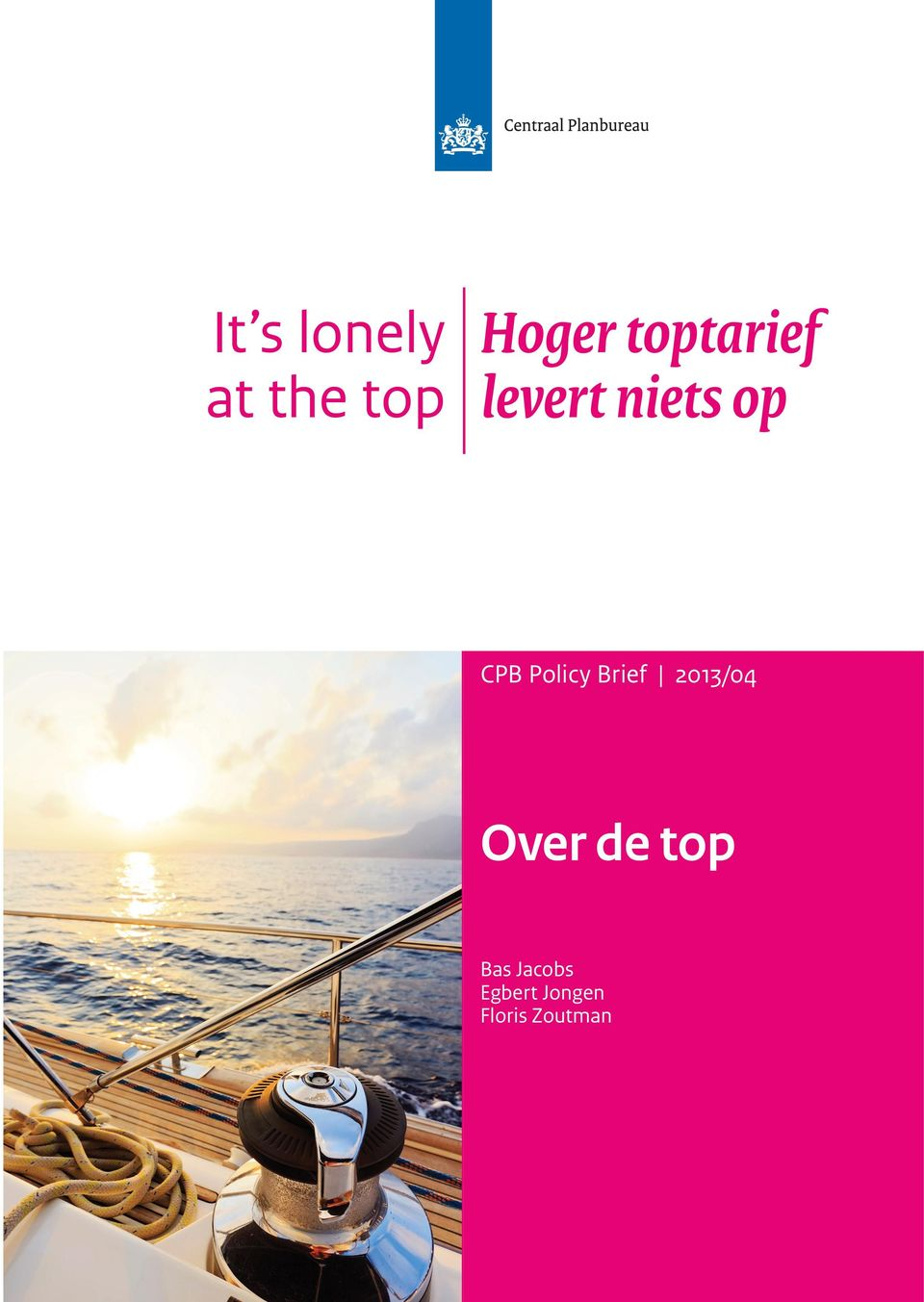 Policy Brief 2013/04 Over de top