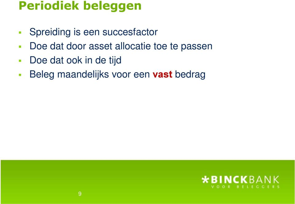 allocatie toe te passen Doe dat ook in