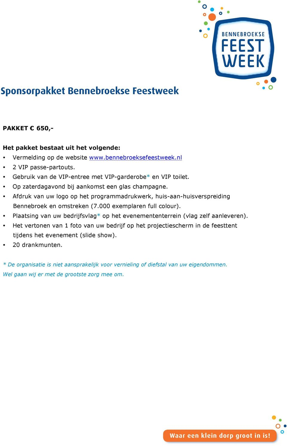 en omstreken (7.000 exemplaren full colour).