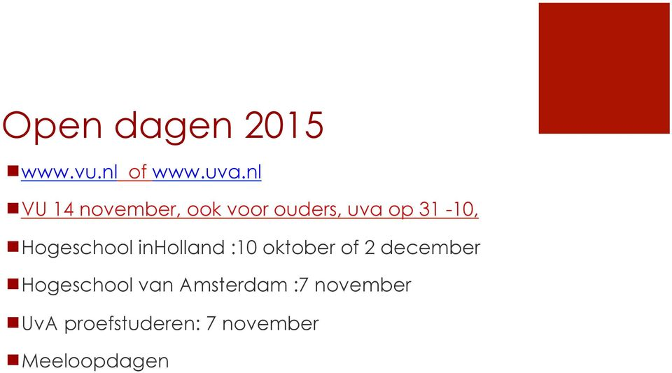 Hogeschool inholland :10 oktober of 2 december