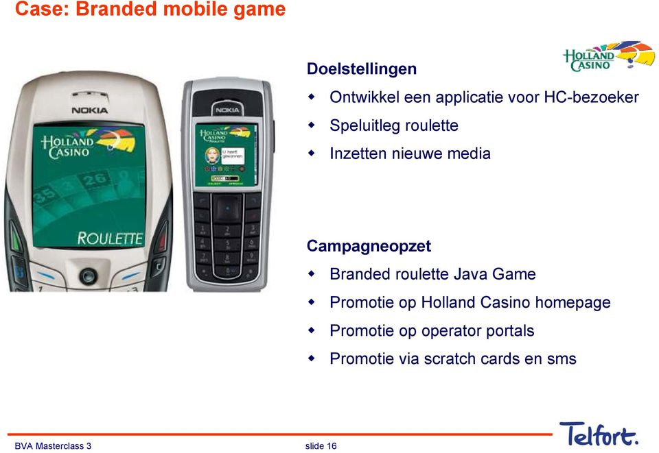 Branded roulette Java Game Promotie op Holland Casino homepage Promotie