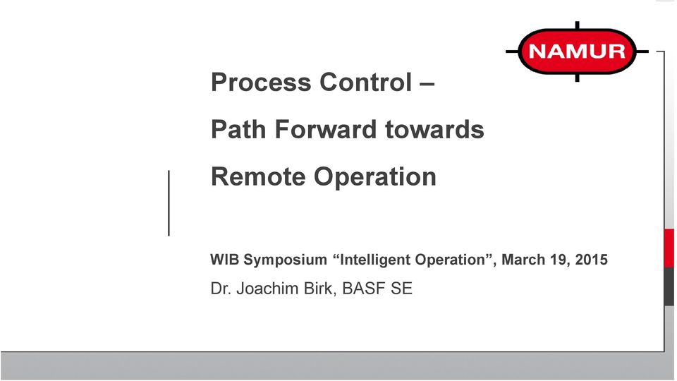Symposium Intelligent Operation,