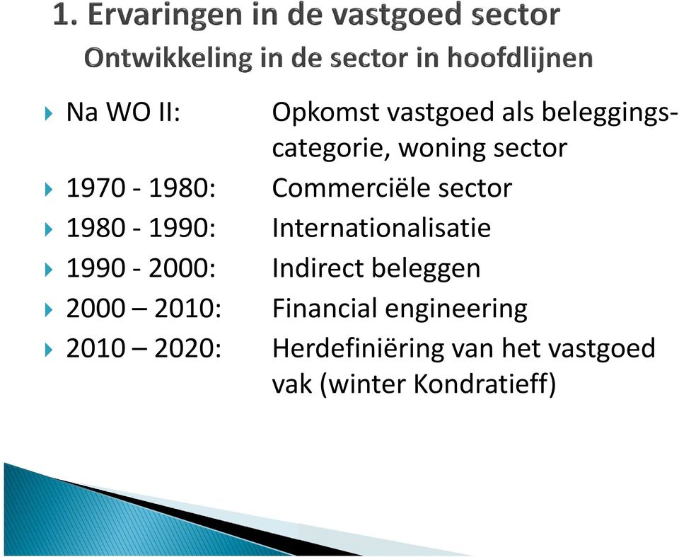 Commerciële sector Internationalisatie Indirect beleggen