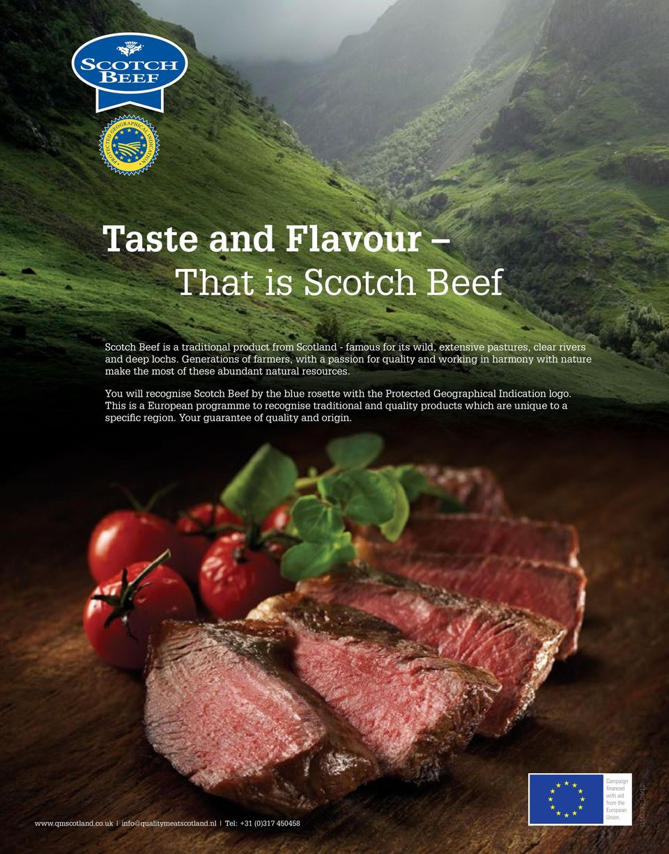 You will recognise Scotch Beef by the blue rosette with the Protected Geographical Indication logo.