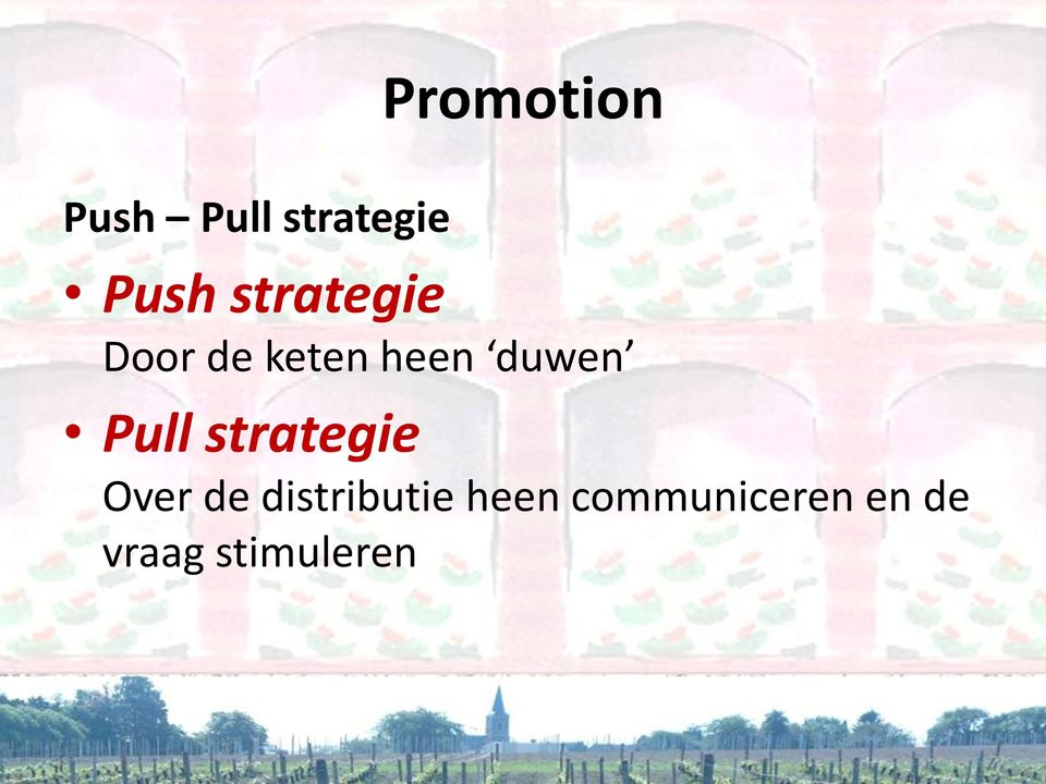 Pull strategie Over de distributie