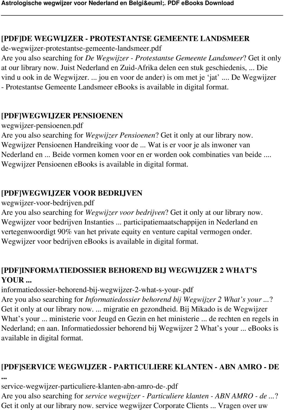 .. De Wegwijzer - Protestantse Gemeente Landsmeer ebooks is [PDF]WEGWIJZER PENSIOENEN wegwijzer-pensioenen.pdf Are you also searching for Wegwijzer Pensioenen? Get it only at our library now.