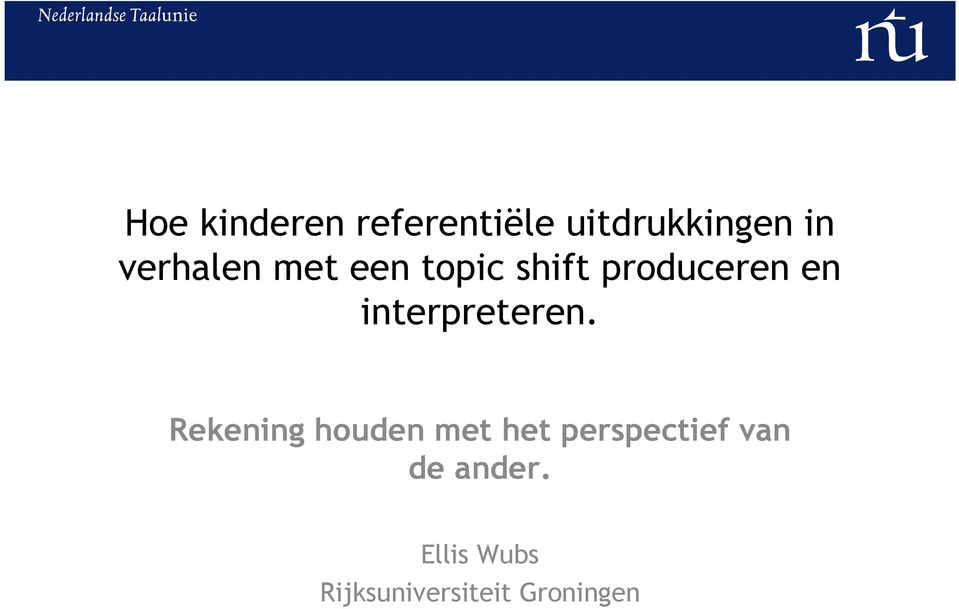 interpreteren.