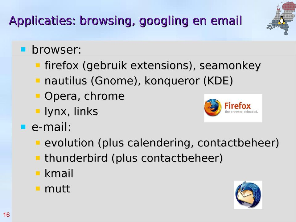 (KDE) Opera, chrome lynx, links e-mail: evolution (plus