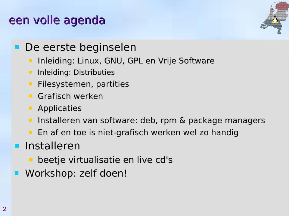 Installeren van software: deb, rpm & package managers En af en toe is niet-grafisch