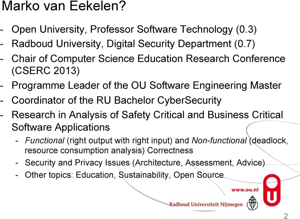 Bachelor CyberSecurity - Research in Analysis of Safety Critical and Business Critical Software Applications - Functional (right output with right input) and