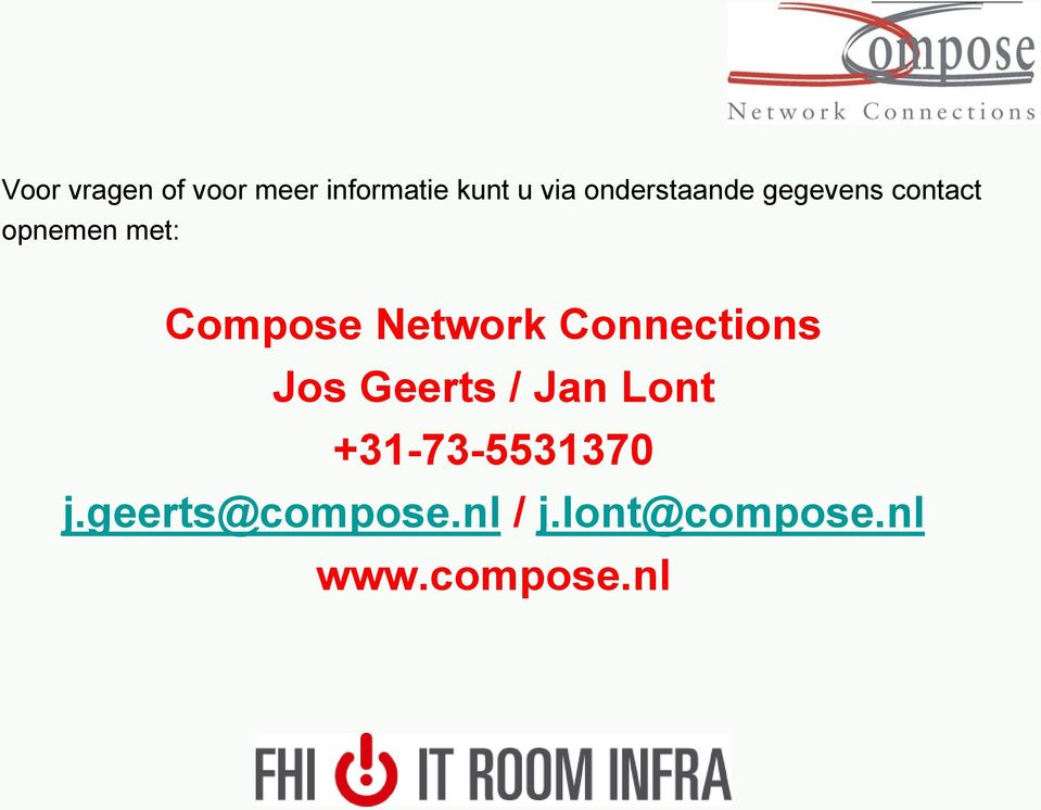 Network Connections Jos Geerts / Jan Lont