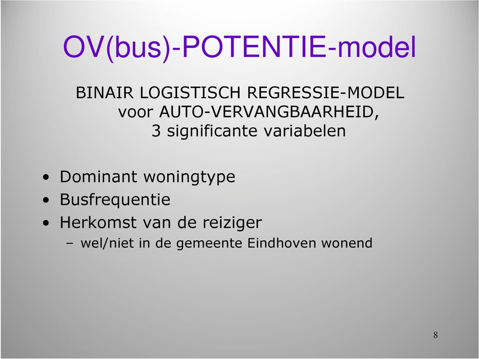 significante variabelen Dominant woningtype
