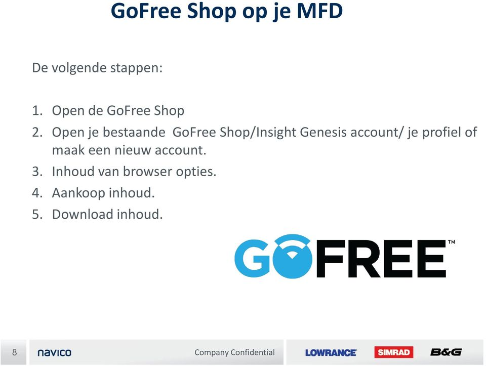 Open je bestaande GoFree Shop/Insight Genesis account/ je
