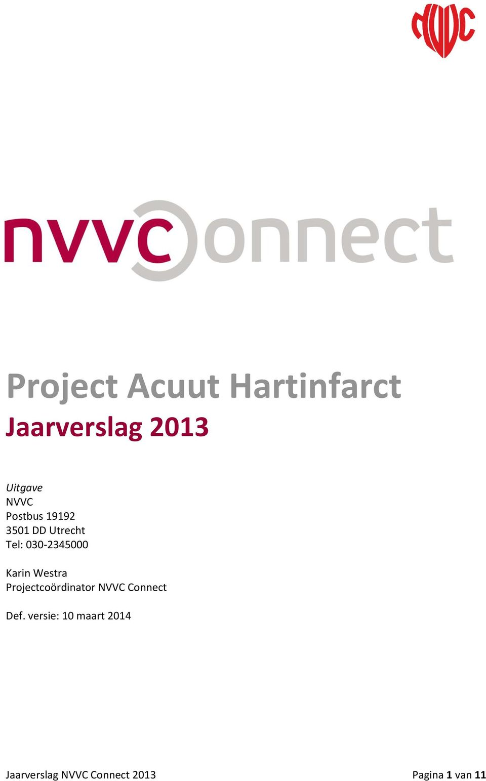 Karin Westra Projectcoördinator NVVC Connect Def.