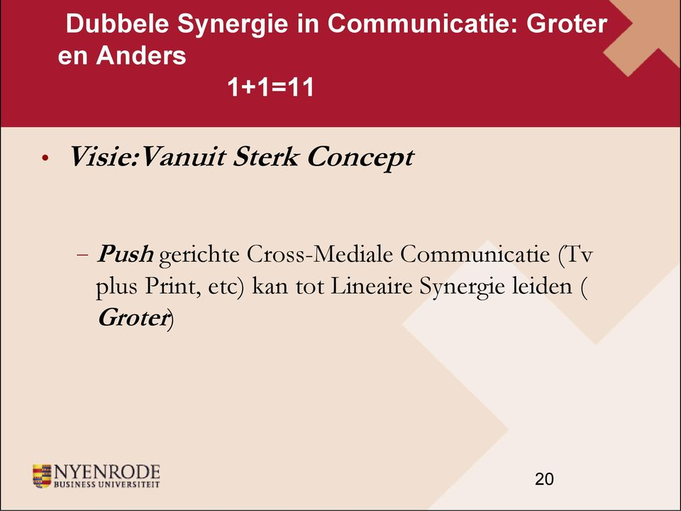 gerichte Cross-Mediale Communicatie (Tv plus