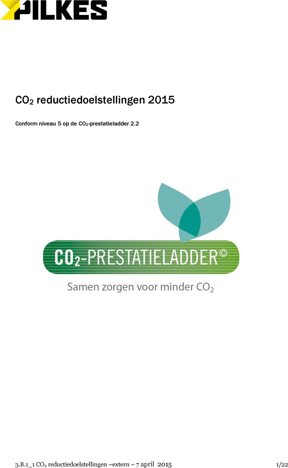 CO2-prestatieladder 2.2 3.B.