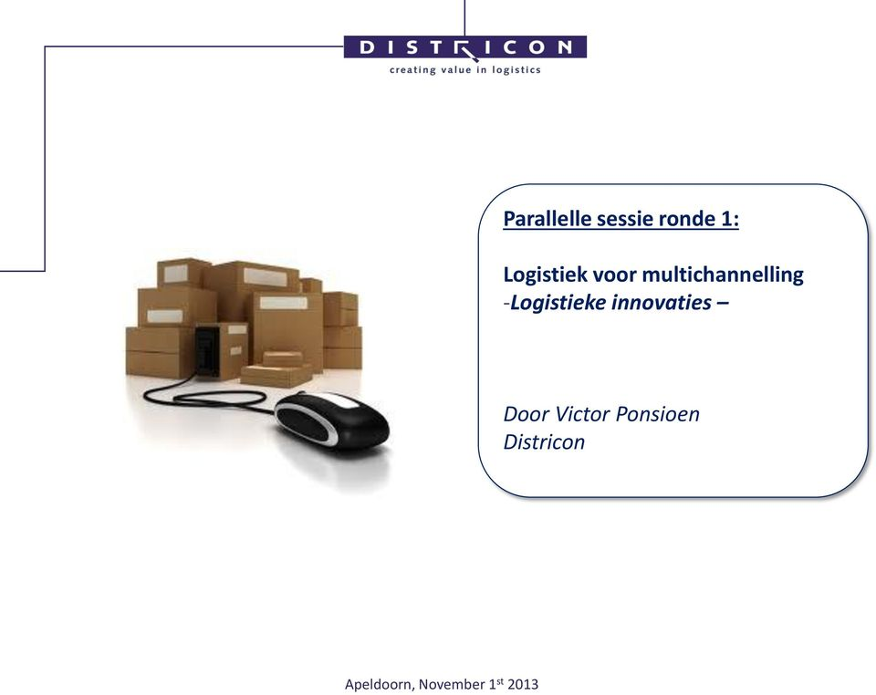 Victor Ponsioen Districon SUPPLY CHAIN CARGO