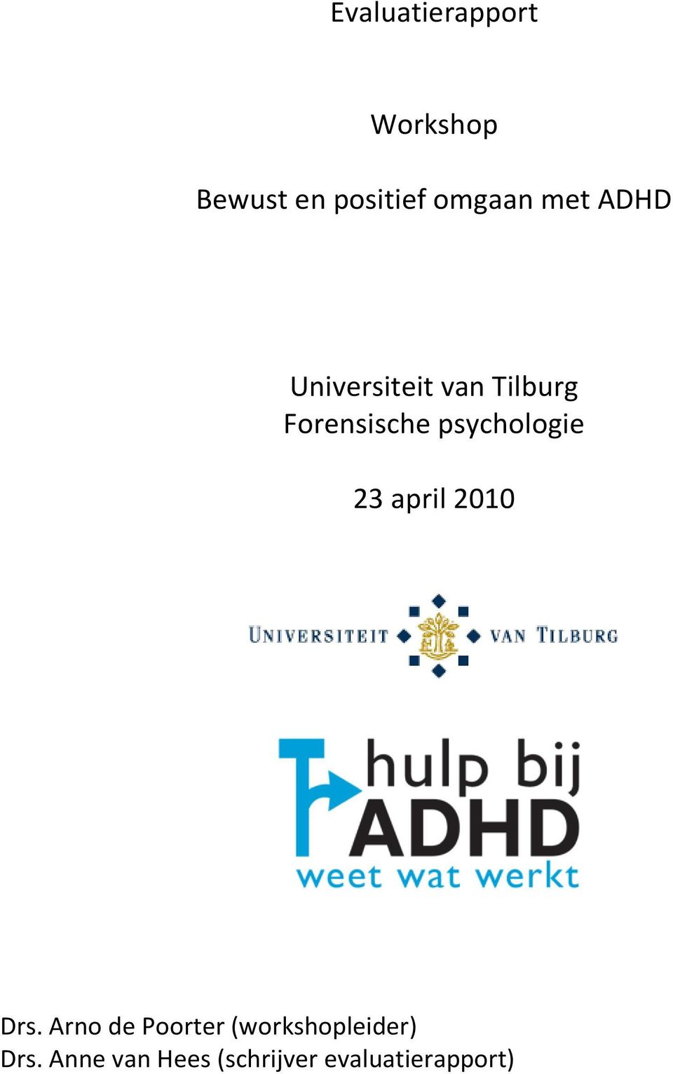 psychologie 23 april 2010 Drs.