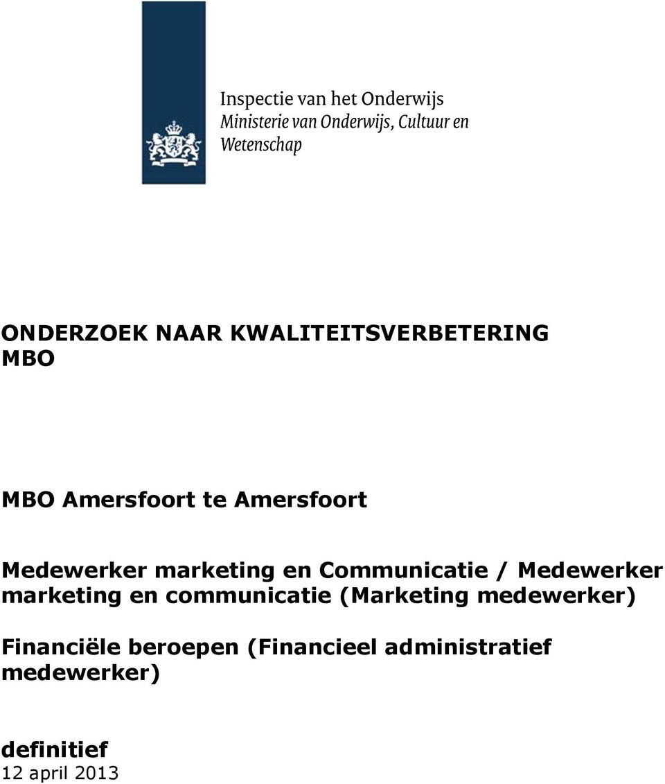 marketing en communicatie (Marketing medewerker) Financiële