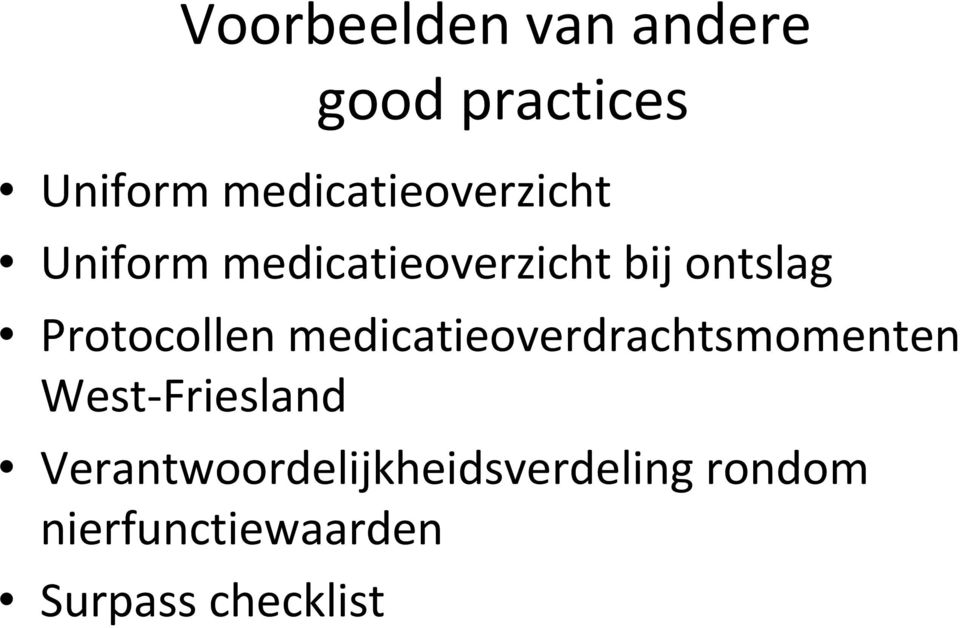 Protocollen medicatieoverdrachtsmomenten West-Friesland