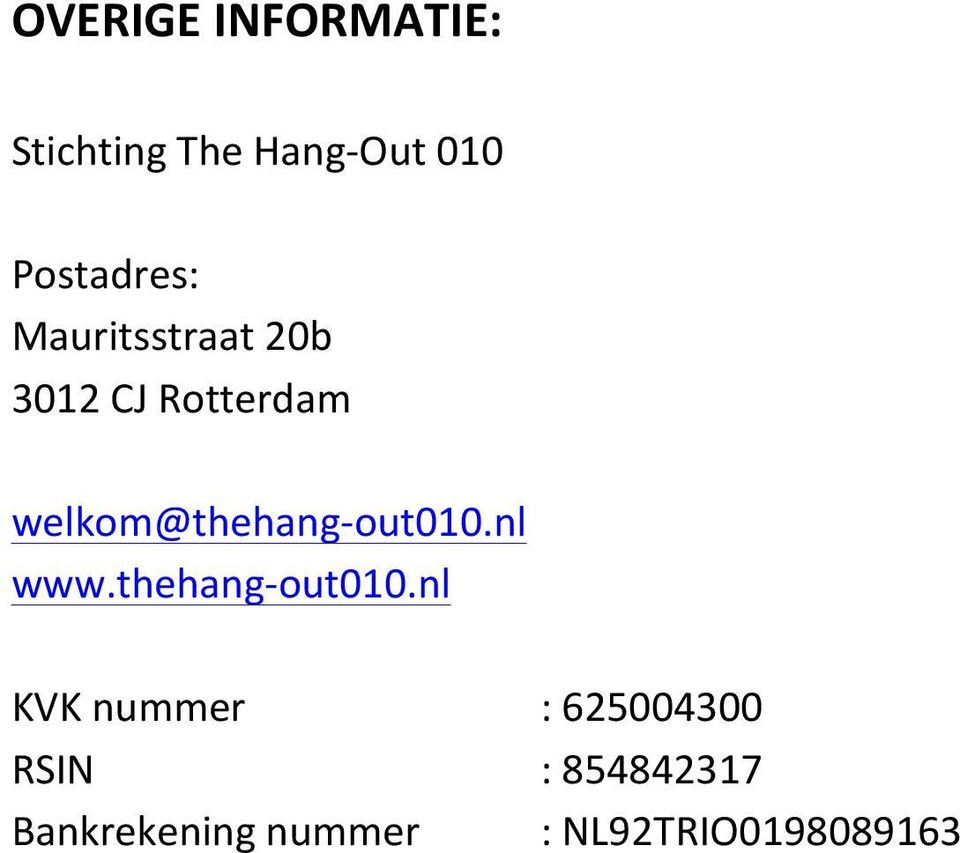 welkom@thehang- out010.