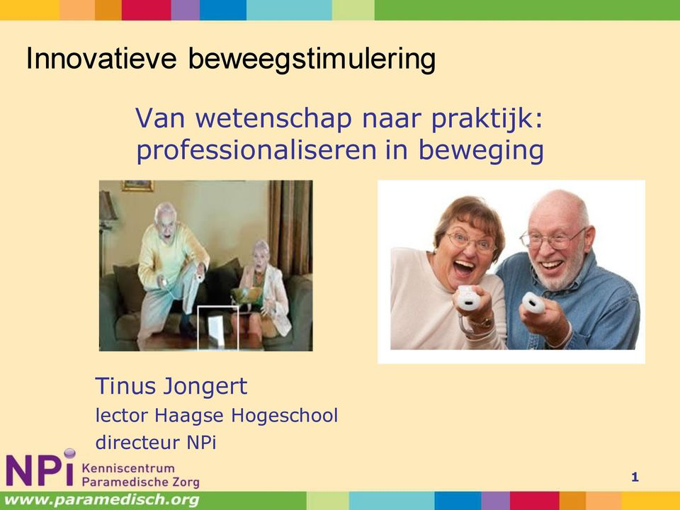 professionaliseren in beweging Tinus
