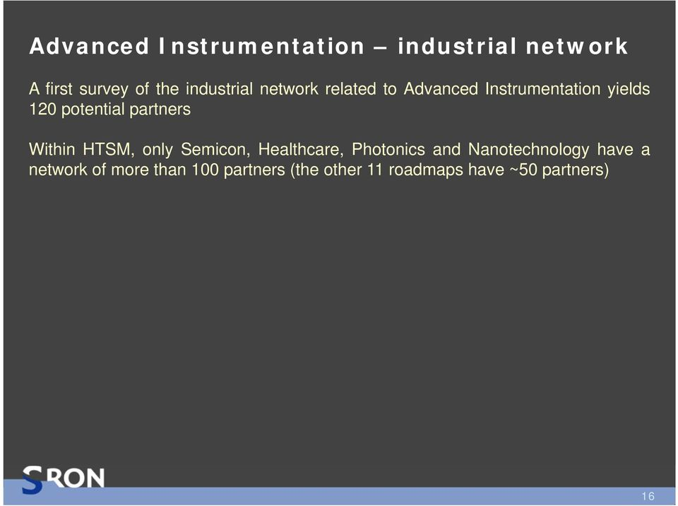 partners Within HTSM, only Semicon, Healthcare, Photonics and