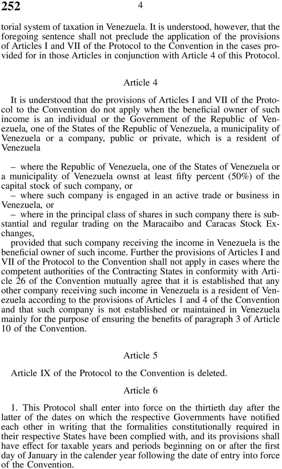 Articles in conjunction with Article 4 of this Protocol.