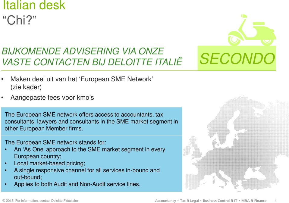 segment in other European Member firms.