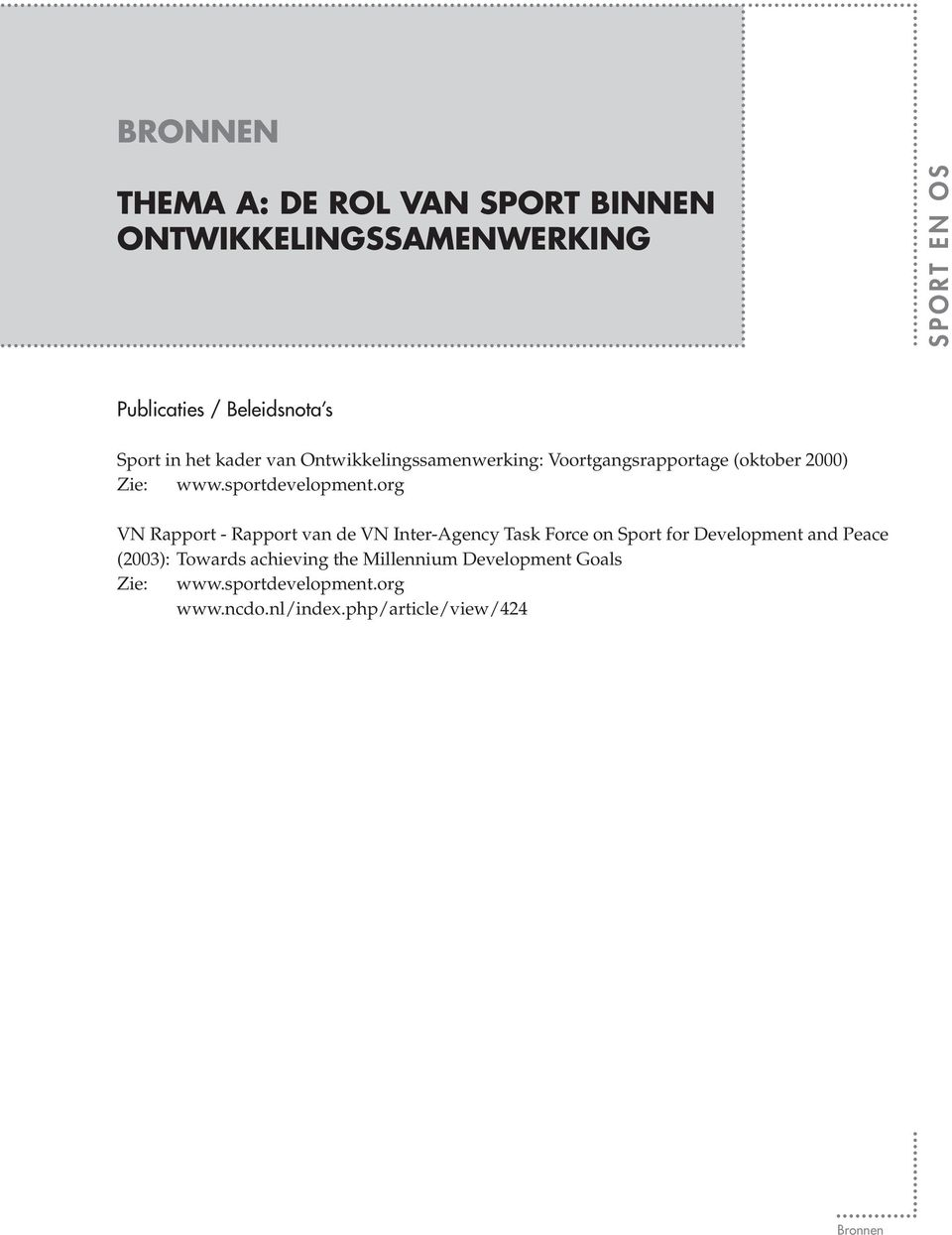 org VN Rapport - Rapport van de VN Inter-Agency Task Force on Sport for Development and Peace (2003):